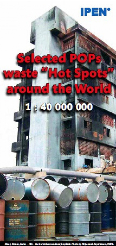 "Selected POPs waste ""Hot Spots"" around the World"